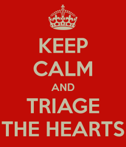 keep-calm-and-triage-the-hearts